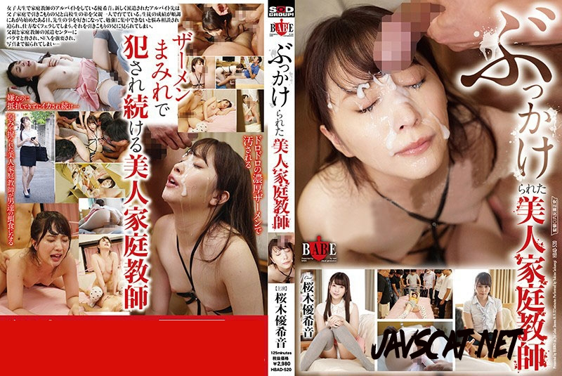 HBAD-520 Bukkake Beauty Tutor ぶっかけ美の家庭教師 (2020 | 1.02 GB | HD)